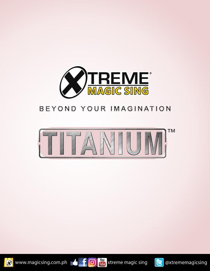 XTREME MAGICSING TITANIUM